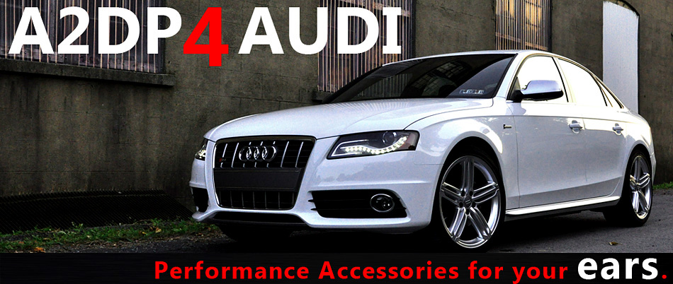 FAQ - Add Bluetooth A2DP Streaming to your Audi - A2DP4AUDI